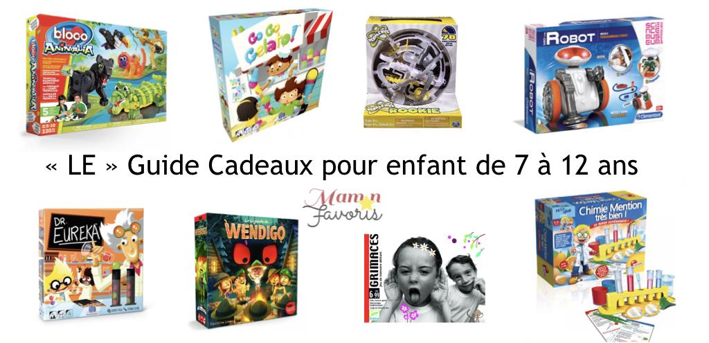 Le Guide Cadeaux Pour Enfant 7 12 Ans 2018 Maman Favoris