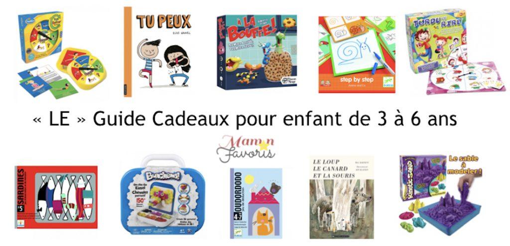 Le Guide Cadeaux Jeux Pour Enfant 3 6 Ans 2018 Maman Favoris
